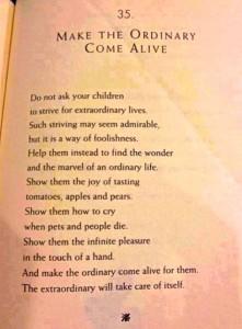Make The Ordinary Come Alive